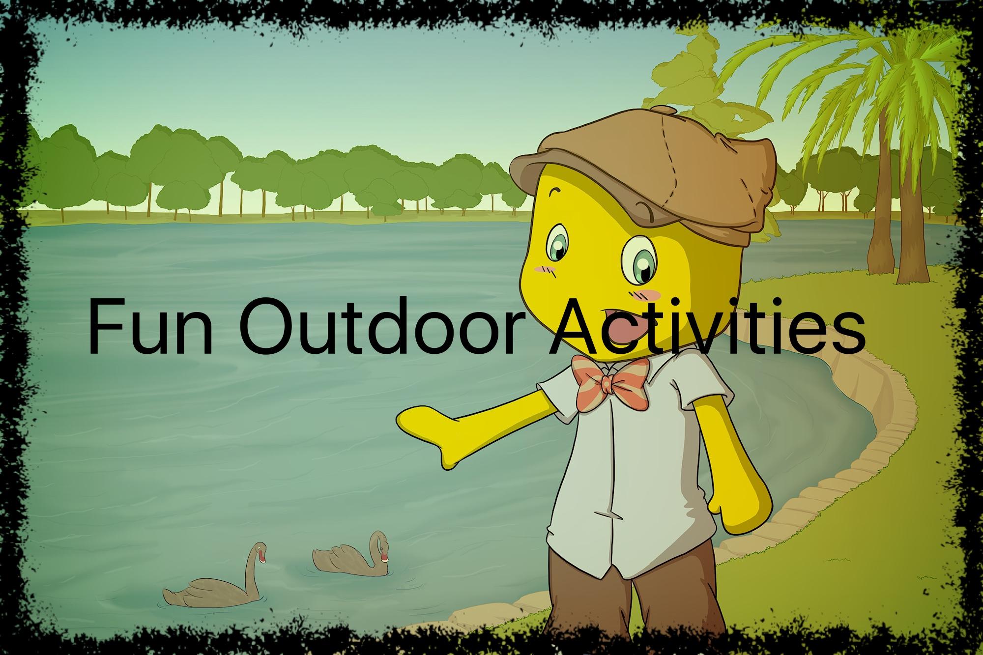 Fun Outdoor Activities
